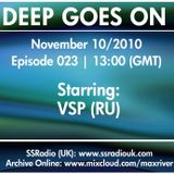 Deep Goes On 023 with VSP