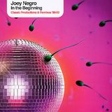 Joey Negro Tribute Mix Part 1: In The Beginning
