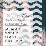 Trilogy Out (Opening Set) - Pritam J
