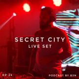 Secret City Episode #24 (2019-08-16) Live Set Podcast By B3N