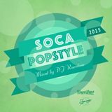 DJ ROWSTONE presents SOCA POPSTYLE 2015