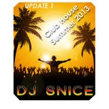 DJ Snice - Hot Club House Summer 2013 - Update 1.0
