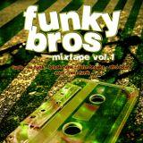 Funky Bros - mixtape vol.1 (2011)