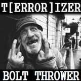 T[ERROR]IZER ☢ BOLT THROWER!