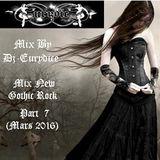 Mix New Gothic Rock (Part 7) By Dj-Eurydice (Mars 2016)
