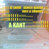 DJ SMURF - Kanker-Hakkuh (kant A)