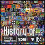 #64 History of - Techno 1997 [mixed by Юrkanik]