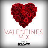 VALENTINES MIX #DJKAZZ