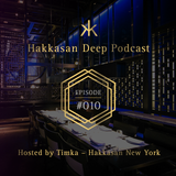 Hakkasan Deep Podcast #010