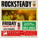 ROCKSTEADY ATL - DJ Passport, Highlanda Sound + Little Pinchers, Empress Movements, Lion of Judah