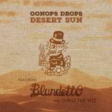 Oonops Drops - Desert Sun