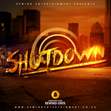 Rewind Entertainment Presents Shutdown