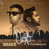 The Cartel & The Syndicate Present Drake & The Weeknd - OVOXO