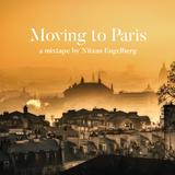MOVING TO PARIS - A MIXTAPE BY NITZAN ENGELBERG