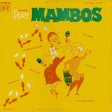 Ray Davila & His Cuban Mambo Orchestra – Authentic Dance Mambos   1956