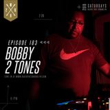 Welcome 2R house #183 with DJ Bobby 2 Tones