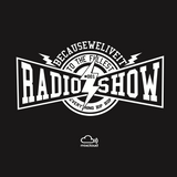 Becauseweliveit Radio Show - Everything Hip Hop #001