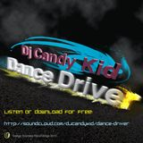 DJ Candy Kid - Dance Driver