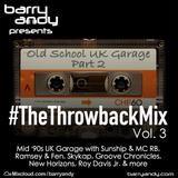 #TheThrowbackMix Vol. 3 - UK Garage