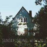 Sunday Sound with MIJ - 29.09.19