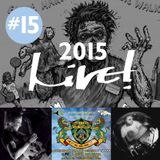 Live! Arts Radio - 2015/#15 - High Street Casualties, Ed Geater, United Cultures, DJ Onira