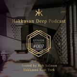 Hakkasan Deep Podcast #007