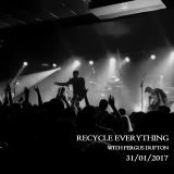 Recycle Everything 31/01/2017