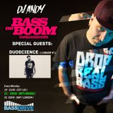 DJ ANDY Bass Go Boom Special Guest Duoscience - On Bassdrive.com