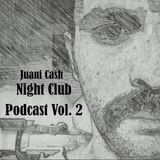 Juani Cash - Night Club Podcast Two