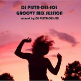 DJ PISTA-DEL-SOL GROOVY MIX SESSION