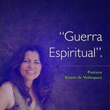 Guerra Espiritual - Pastora Estela de Velasquez