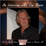 An Interview with Tom Moore at the Heart Dance Records Summit