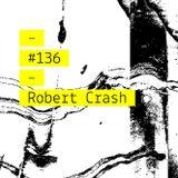 Intro-Spettiva #134 : Robert Crash