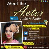 Meet The Actor With Judith Audu Guest Juliet Ibrahim