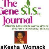 The GGene S.I.S. ™ Journal Ft LaKesha Womack Pt 2