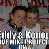 EDDY & DJ KONOP - In the mix - Final Project X Festiwal