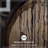 Whiskey Preachin' Radio Show - 31.05.2020