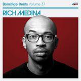 Rich Medina x Bonafide Beats #37