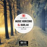 DJ BURLAK - Music Horizons @ MH115 December 2016
