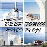 DJ G - #Deep Touch*VIPMix*