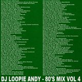 DJ Loopie Andy - The 80's Mix Vol 4 (Section The 80's)