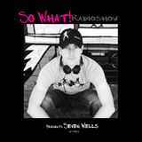 So What Radioshow 180/Seven Wells