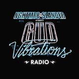 NGHTMRE & SLANDER - Gud Vibrations Radio 050