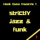 Henk China || freestyle #1 'Strictly Funk & Jazz'