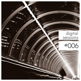 Digital Sessions #006