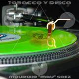 Tabacco Y Disco