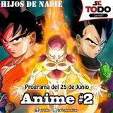 Sé Todo con MaTT #88 - 2015/06/25 - Hablemos de Anime II