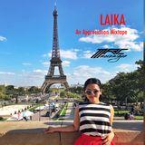 LAIKA (An Appreciation Mixtape)