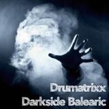 Drumatrixx - Darkside Balearic