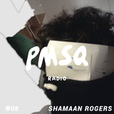 Show #08 w/ Shamaan Rogers